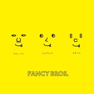 FANCY BROS. ファンシーブラザーズ